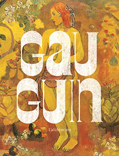 Gauguin : L'alchimiste