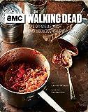 The Walking Dead: Das offizielle Koch- und Überlebenshandbuch - Lauren Wilson