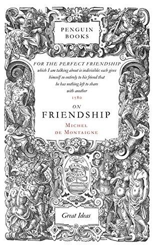 On Friendship (Penguin Great Ideas) por Michel de Montaigne