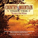 Country Mountain Tributes: Songs of Hank Williams by Jim Hendricks (2009-05-19)