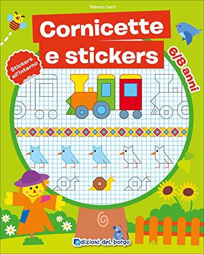 Cornicette e stickers. Con adesivi (Gioco e imparo) por Roberta Fanti