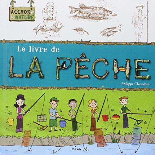 Pêche (la) par Philippe CHEVOLEAU
