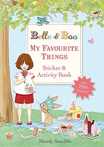 Belle & Boo: My Favourite Things: A Sticker and Activity Book -