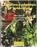 Jardins plantes d'int�rieur : Encyclo...