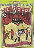 Reel Big Fish: Live At The House Of Blues [DVD]