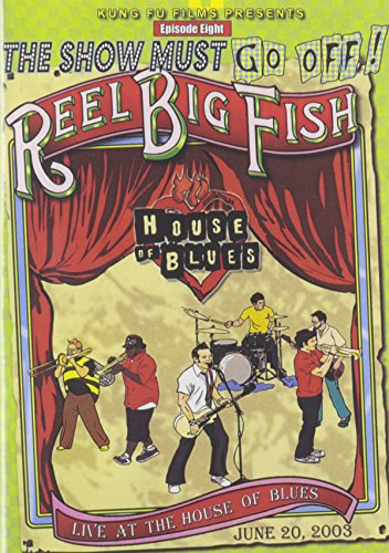 Reel Big Fish - Live At The House Of Blues - Fish Film Big
