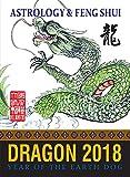 Fortune & Feng Shui 2018 DRAGON