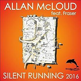 Allan McLoud feat. Fraser-Silent Running 2016