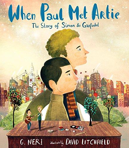When Paul Met Artie: The Story of Simon & Garfunkel por G. Neri
