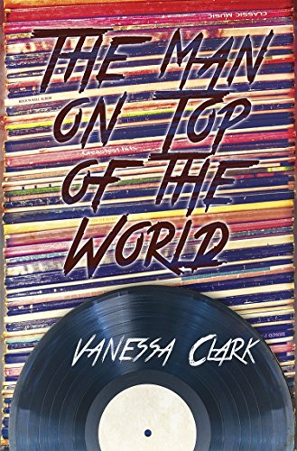 The Man on Top of the World by [Clark, Vanessa]