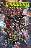 Les Gardiens De La Galaxie: Marvel Now! Vol. 3: La Fin Des Gardiens