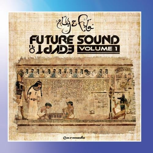 Future Sound Of Egypt - Volume 1 By Aly & Fila (2015-01-27) - Sound Of Future Egypt