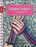 Stulpen häkeln: Kuschelige Accessoires für warme Hände (kreativ.kompakt.)