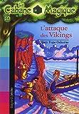 L' Attaque des vikings / Mary Pope Osborne   Osborne, Mary Pope. Auteur