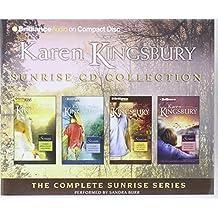 Karen Kingsbury Sunrise Collection: Sunrise, Summer, Someday, Sunset