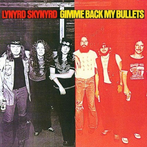 Gimme Back My Bullets (Remastered) by Lynyrd Skynyrd (1999-05-03)