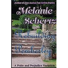 Rebuilding Pemberley (English Edition)