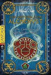 Die Geheimnisse des Nicholas Flamel - Der unsterbliche Alchemyst: Band 1 by Michael Scott (2010-03-01)