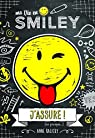 Ma vie en Smiley, tome 2 : J'assure ! (ou presque...)  par Smiley World