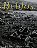 Byblos: The History and Legacy of the Oldest Ancient Phoenician City