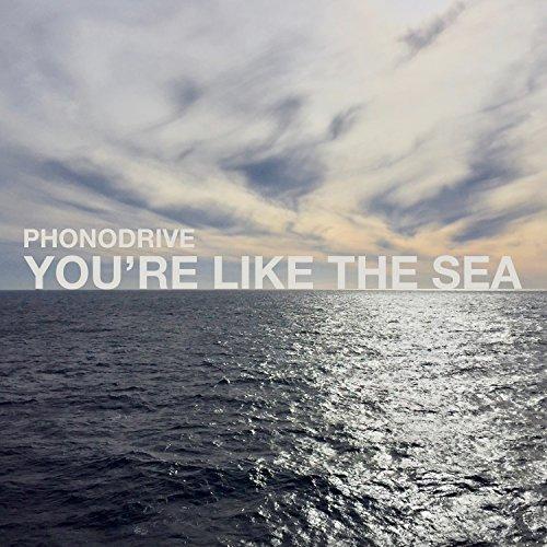 You're Like The Sea