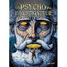 Psycho-investigateur : L'héritage de l'homme-siècle