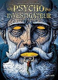Psycho-investigateur : L'héritage de l'homme-siècle par Erwan Courbier