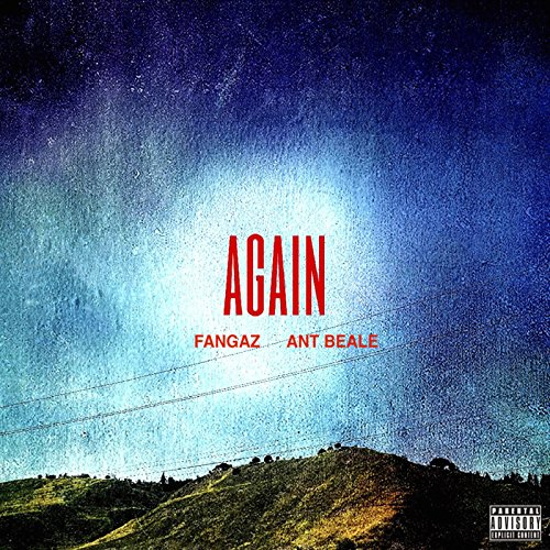 Again (feat. Ant Beale) [Explicit]