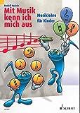 Mit Musik kenn ich mich aus Band 1 : Musiklehre für Kinder - Das Arbeitsbuch ist ein idealer Begleiter für den Instrumentalunterricht ebenso wie für die musikalische Grundausbildung und den Kinderchor - Noten / sheet music