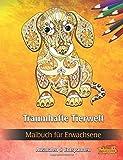 Traumhafte Tierwelt: Malbuch für Erwachsene (Bilder von Tieren zum Ausmalen & Entspannen)