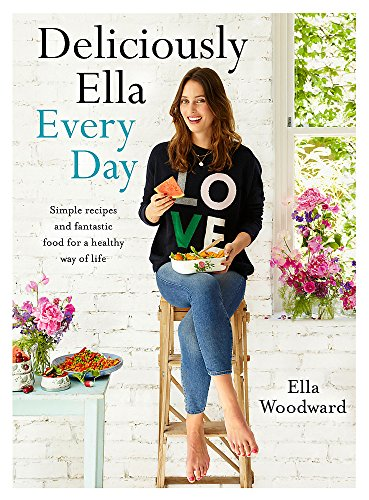 Deliciously Ella Every Day: Simple recipes and fantastic food for a healthy way of life - Fast Free Food Gluten
