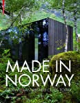 Made in Norway : Norwegian Architectu...