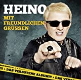 Heino: Mit Freundlichen Grüßen (Audio CD)