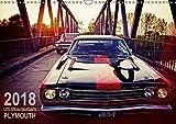 US-Muscle-Cars - Plymouth (Wandkalender 2018 DIN A3 quer): Zwei echte amerikanische Oldtimer-Boliden der 60er (Monatskal