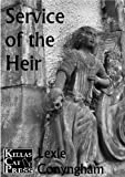 Service of the Heir: An Edinburgh Murder (Murray of Letho Book 3) by Lexie Conyngham