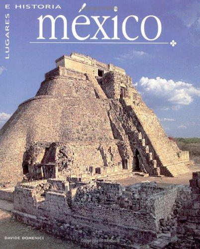 Mexico: Lugares E Historia por Davide Domenici