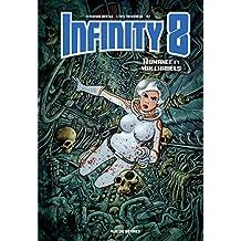 Infinity 8, Tome 1 : Romance et macchabées