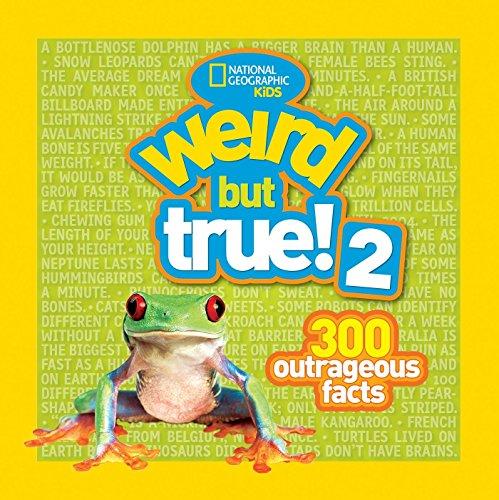 Weird But True! 2: 300 Outrageous Facts (Weird But true ) por National Geographic Kids