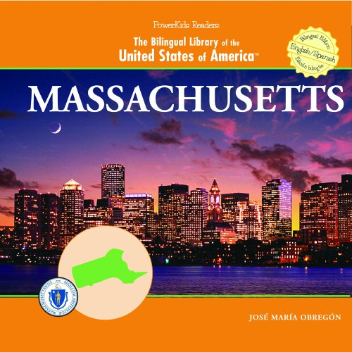 Massachusetts (THE BILINGUAL LIBRARY OF THE UNITED STATES OF AMERICA) por Jose Maria Obregon