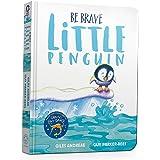 Be Brave Little Penguin Board Book