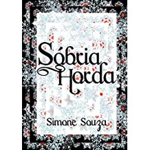Sóbria Horda (Portuguese Edition)
