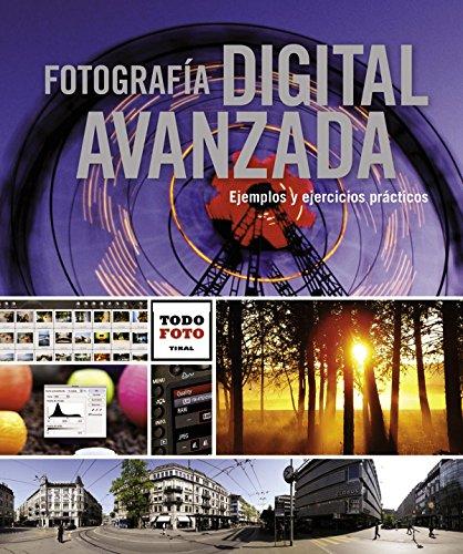 Fotografía digital avanzada (Todo foto) por Equipo Tikal