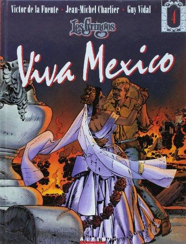 Les gringos, Viva Mexico, tome 4