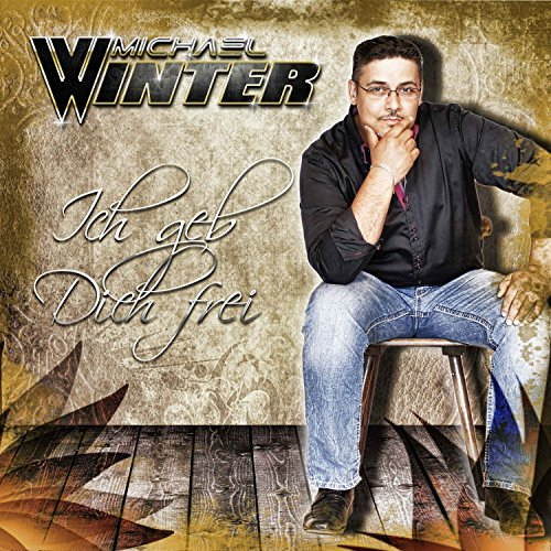 Michael Winter - Ich geb Dich frei