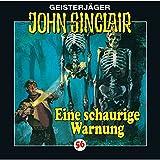 Eine schaurige Warnung: John Sinclair 56 - Jason Dark