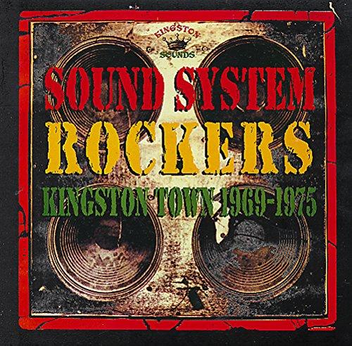 Kingston Rocker (Sound System Rockers-Kingston Town 1969-1975 [Vinyl LP])