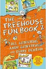 The Treehouse Fun Book 2 (Treehouse Fun Books) Paperback