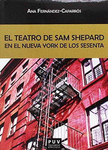 Teatro de Sam Shepard en el Nueva York de los sesenta,El (Biblioteca Javier Coy d'estudis Nord-Americans)
