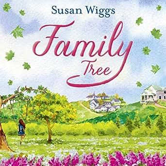 Family Tree Audio Download Amazon Co Uk Susan Wiggs