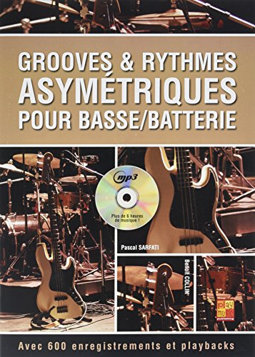 Grooves & rythmes asymétriques pour basse/batterie (1 Livre + 1 CD) par Pascal Sarfati
